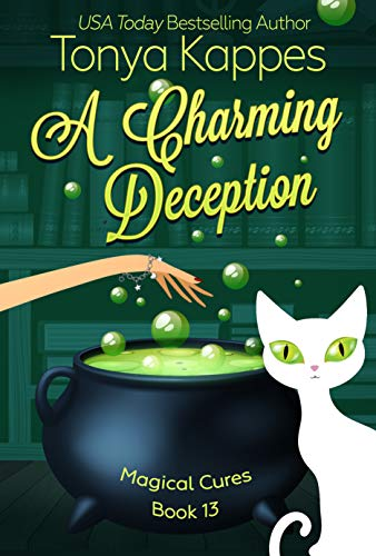 A Charming Deception: :A Cozy Paranormal Mystery (A Magical Cures Mystery Series book 13) by [Tonya Kappes]