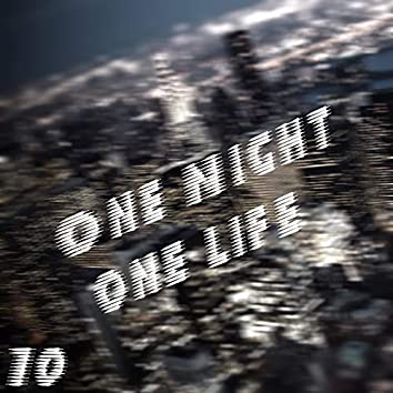 One Night One Life, Vol. 10