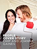 People Cover Story: Chip and Joanna Gaines