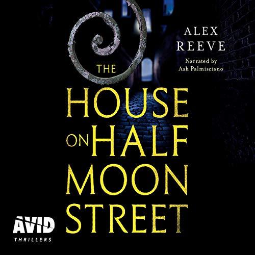 The House on Half Moon Street audiobook cover art