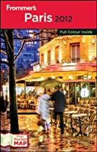 Frommer′s® Paris 2012 International Edition