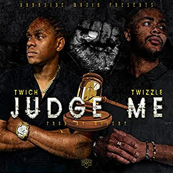Judge Me (feat. Twizzle)