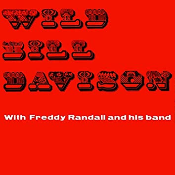 Wild Bill Davison With Freddy Randall And His Band