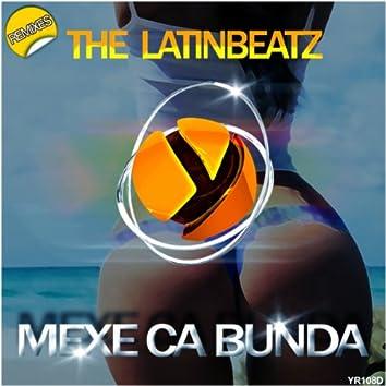 Mexe Ca Bunda Remixes