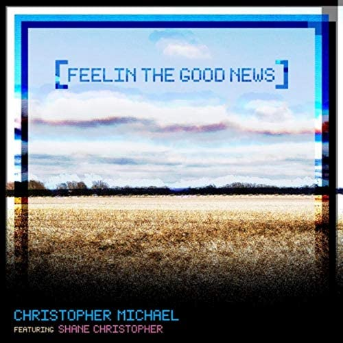 Christopher Michael feat. Shane Christopher