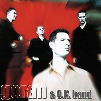 Goran & O.K. Band