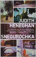 Heneghan, J: Snegurochka