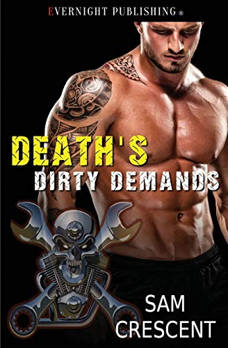 Death's Dirty Demands