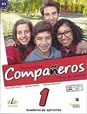 Companeros - Exercises Book with Access to Internet Support 2016: Cusro de Espanol