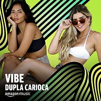 Vibe Dupla Carioca
