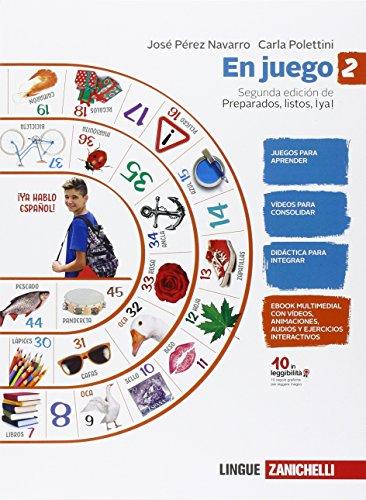 En juego. Per la Scuola media. Con espansione online [Lingua spagnola]: Vol. 2