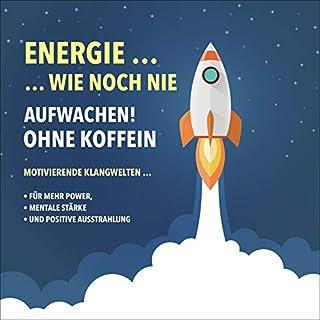 Energie wie noch nie - Aufwachen ohne Koffein Titelbild