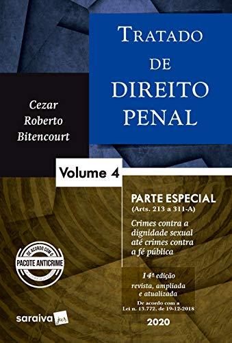 Tratado de Direito Penal - Vol. 4 - 14ª edição de 2020