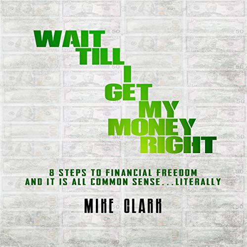 Wait till I Get My Money Right cover art