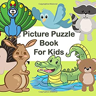Picture Puzzle Book for Kids: I Spy A B C of (mostly) Animals. Alphabet learning activity for age 2 - 5 years.