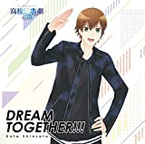 DREAM TOGETHER!!!