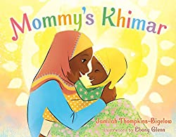 Mommy's Khimar book from Salaam Reads at Simon at Schuster