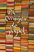 La mujer de papel / An Unnecessary Woman (Spanish Edition) by Rabih Alameddine (2012-05-24)