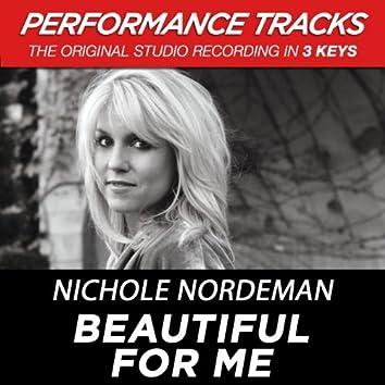 Beautiful for Me (Performance Tracks) - EP