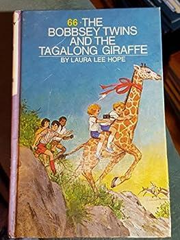 Bobbsey Twins 00: The Tag-along Giraffe GB (Bobbsey Twins) - Book #66 of the Original Bobbsey Twins