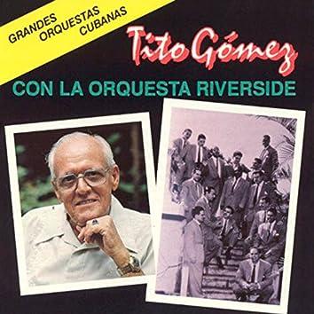 Tito Gómez Con la Orquesta Riverside