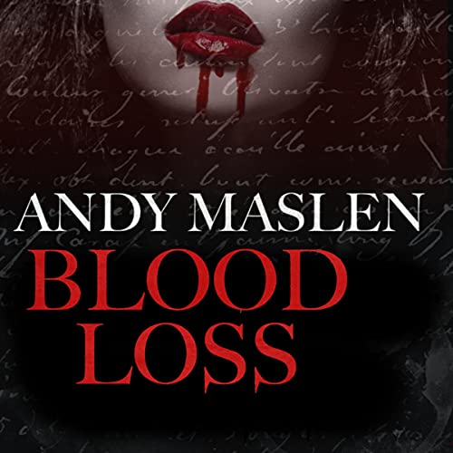 Blood Loss Audiobook By Andy Maslen cover art