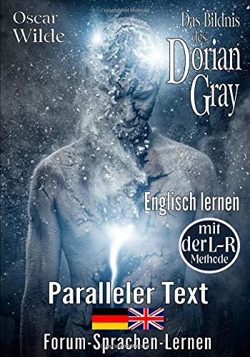 Das Bildnis des Dorian Gray - Englisch lernen mit der L-R Methode: Zweisprachig Deutsch Englisch