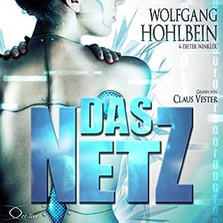 Das Netz                   Autor:                                                                                                                                 Wolfgang Hohlbein,                                                                                        Dieter Winkler                               Sprecher:                                                                                                                                 Claus Vester                      Spieldauer: 16 Std. und 12 Min.     63 Bewertungen     Gesamt 3,2