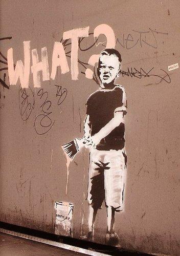 Banksy Póster What? Graf fity Niño con pincel y
