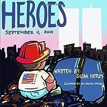Heroes: September 11, 2001