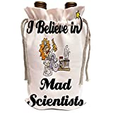 3dRose Dooni Designs I Believe In Designs - I Believe In Mad Scientists - Wine Bag (wbg_105332_1)