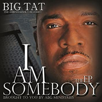 """""""I Am Somebody"""" the EP"""