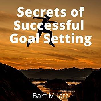 Secrets of Successful Goal Setting