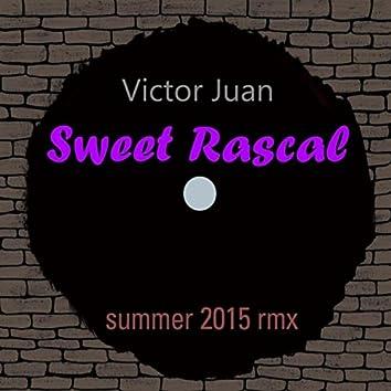 Sweet Rascal (Summer 2015 Remix)