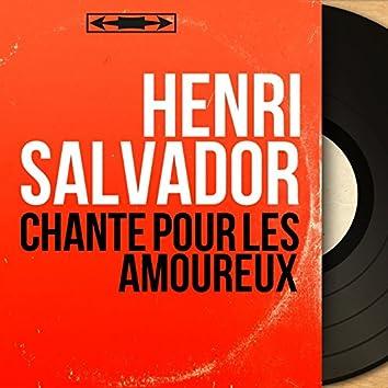 Chante pour les amoureux (feat. André Popp et son orchestre) [Mono Version]