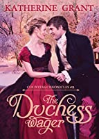 The Duchess Wager (Countess Chronicles)