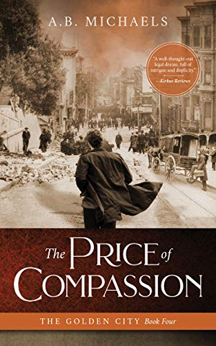 The Price of Compassion (The Golden City Book 4)
