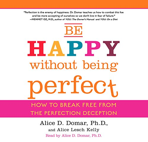 Be Happy Without Being Perfect audiobook cover art