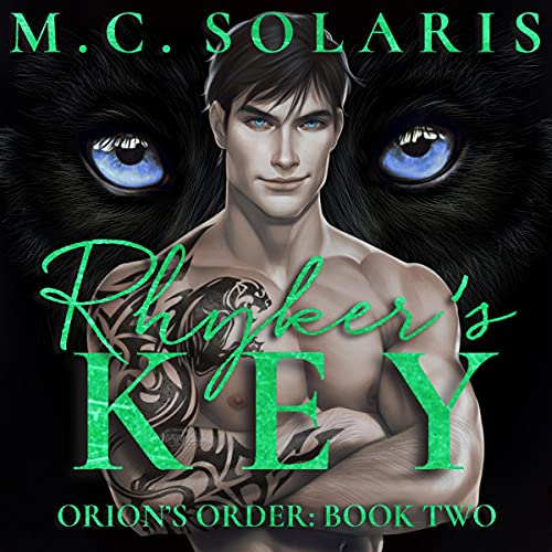 Rhyker's Key: Orion's Order, Book 2