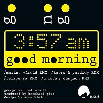 Good Morning Remixes