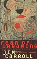 Fear of Dreaming: The Selected Poems (Penguin Poets) by Jim Carroll(1993-11-01)