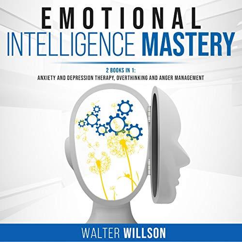 Emotional Intelligence Mastery cover art