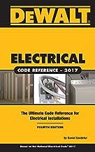 DEWALT Electrical Code Reference: Based on the 2017 NEC (DEWALT Series)