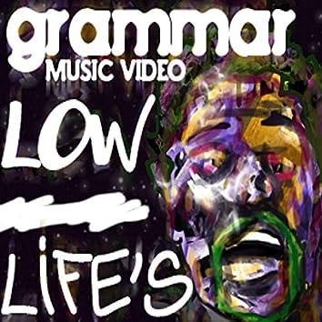 Low Life's
