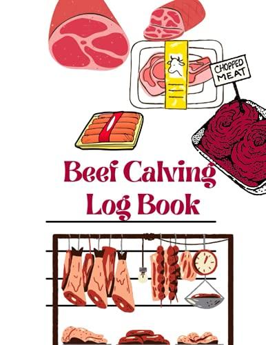 Beef Calving Log Book