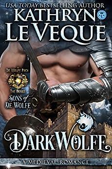 DarkWolfe: Sons of de Wolfe (de Wolfe Pack Book 5) by [Kathryn Le Veque]