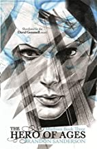 The Hero of Ages: Mistborn Book Three: 3/3 by Brandon Sanderson (2010-02-11)