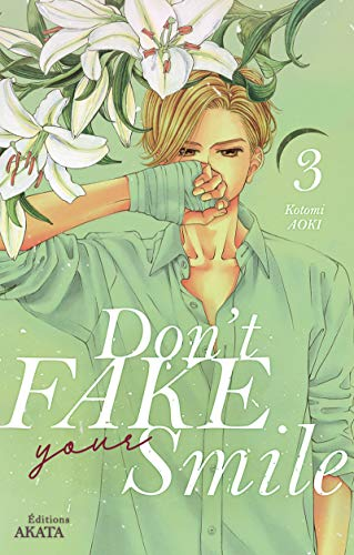 Don't Fake Your Smile Edition simple Tome 3