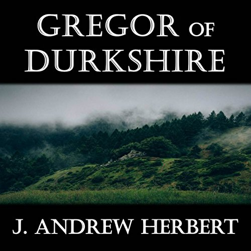 Gregor of Durkshire audiobook cover art
