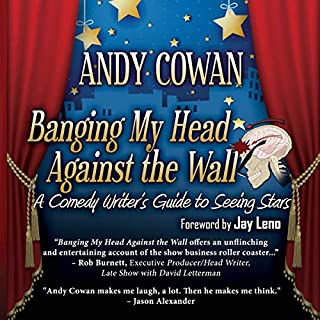 Banging My Head Against the Wall: A Comedy Writer's Guide to Seeing Stars audiobook cover art